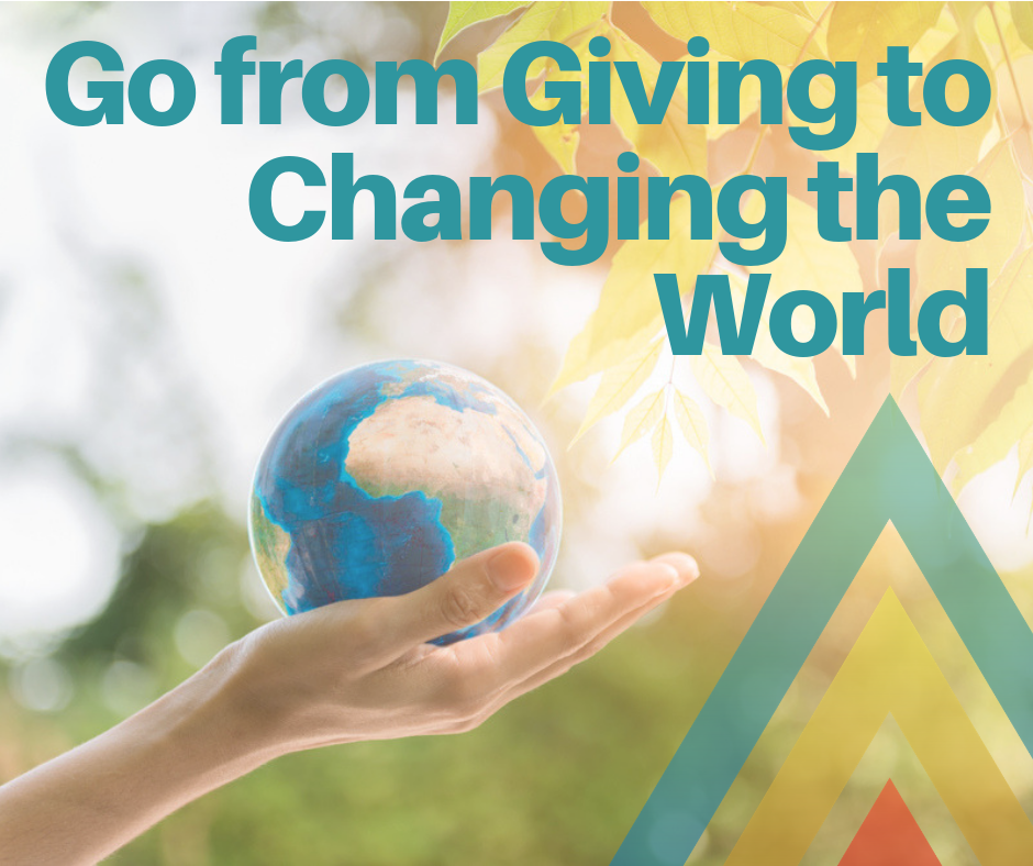 https://www.c3workplace.com/wp-content/uploads/2018/10/Go-from-Giving-to-Changing-the-World.png